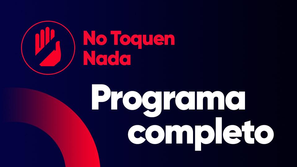 Programa completo del 22/11/2019 —  Programas completos — No Toquen Nada | El Espectador 810
