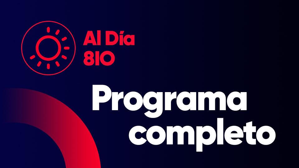 Programa completo del 24/04/2019 — Programas completos — Al Día 810 | El Espectador 810